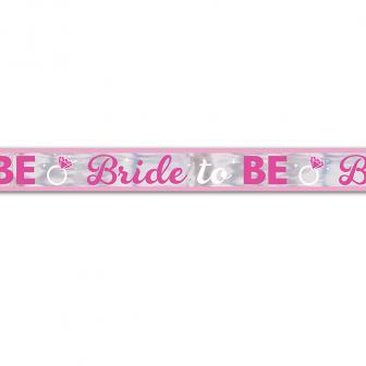 "Folienbanner ""Bride to be"" 7,6 m"