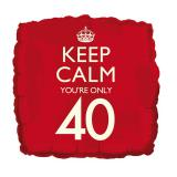 "Folienballon ""Keep calm you're only 40"" 46 cm"