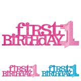 """Tischdeko """"First Birthday"""" 35,5 cm"""