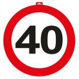 Wanddeko Verkehrsschild 40. Geburtstag 47 cm